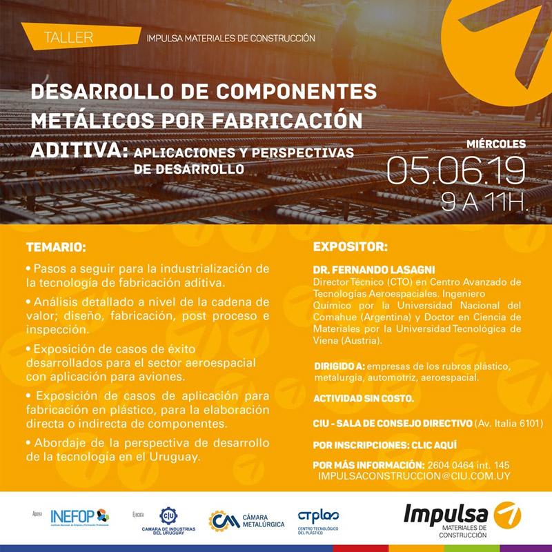 Taller: Desarrollo de componentes metálicos por Fabricación Aditiva